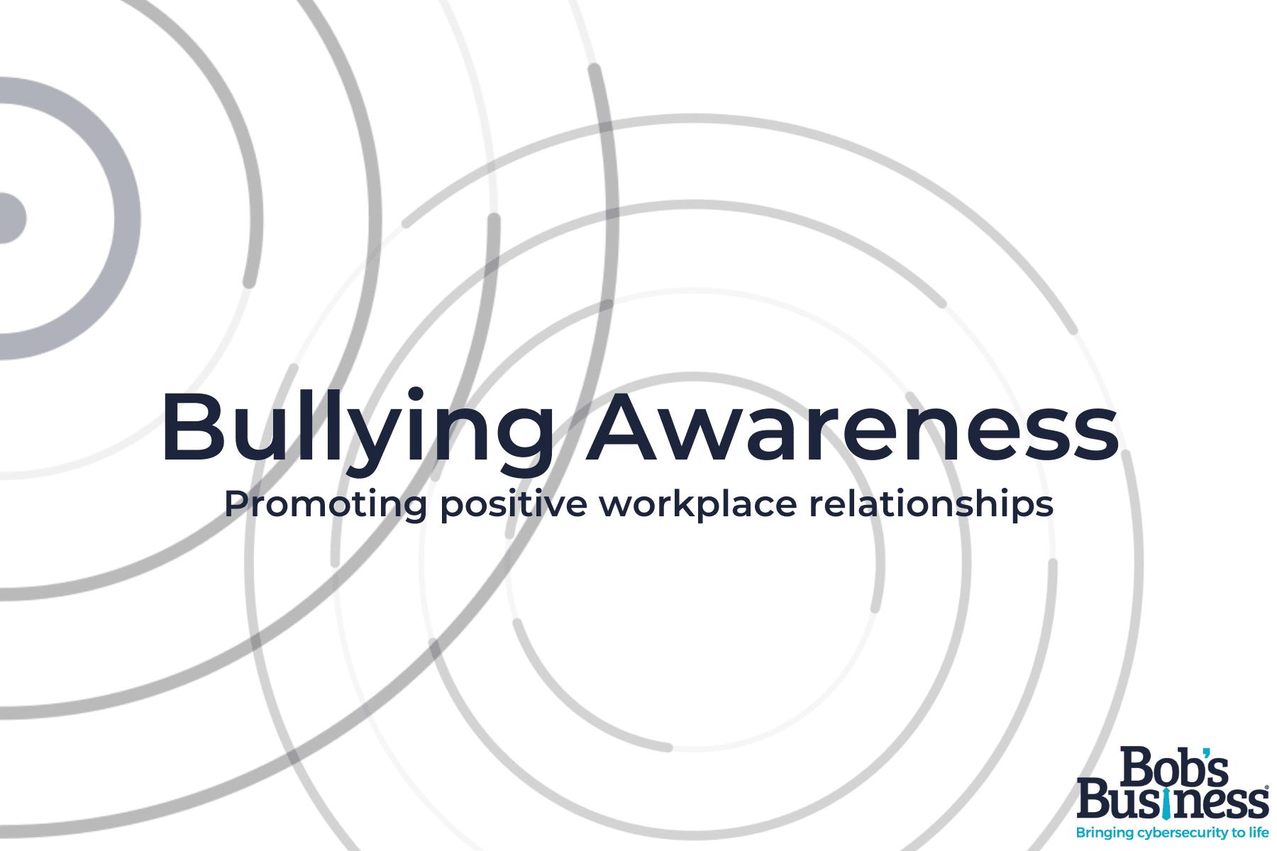 Bullying Awareness