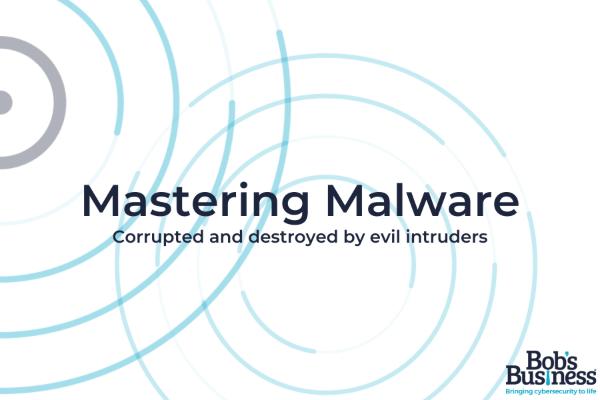Mastering Malware