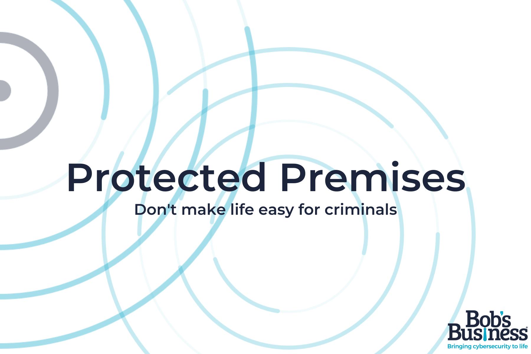 Protected Premises