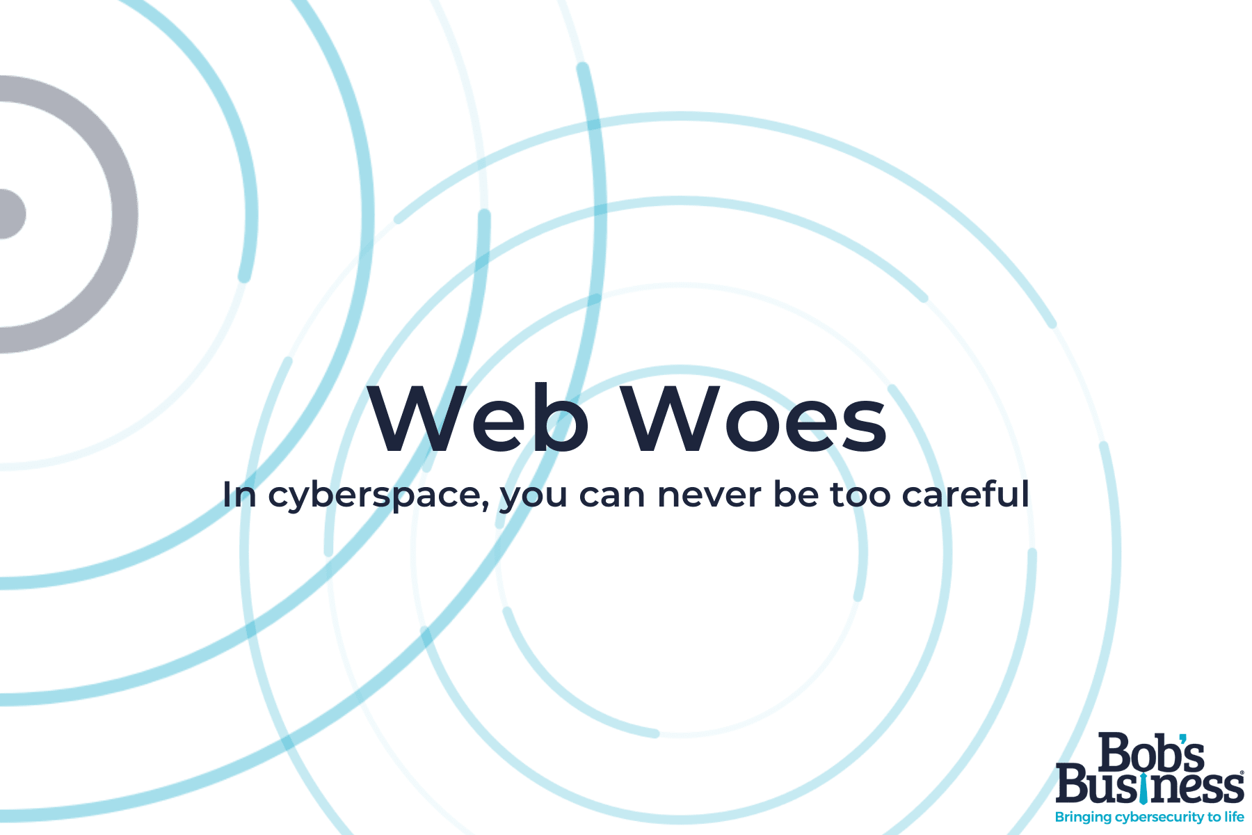 Web Woes